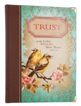 Trust in the Lord, Journal