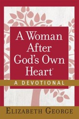 A Woman After God's Own Heart-A Devotional - eBook