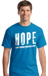 Hope, Having Only Positive Expectations Shirt, Sapphire Blue, Small