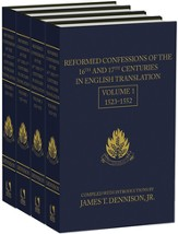 Reformed Confessions of the 16th & 17th Centuries in English Translation, 4 Volume Set (1523-1693)