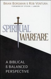 Spiritual Warfare: A Biblical & Balanced Perspective