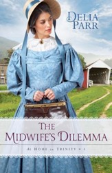 The Midwife's Dilemma (At Home in Trinity Book #3) - eBook