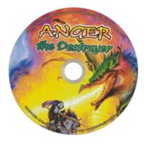 Anger the Destroyer Audio CD