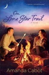 On Lone Star Trail (Texas Crossroads Book #3): A Novel - eBook