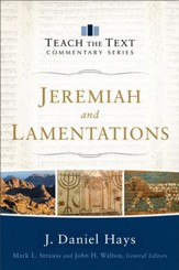 Jeremiah and Lamentations (Teach the Text Commentary Series) - eBook