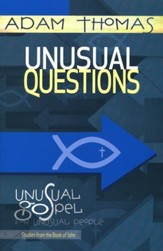Unusual Questions Participant Reflection Book: Unusual Gospel for Unusual People - Studies from the Book of John