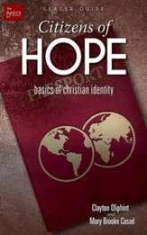 Citizens of Hope Leader Guide: Basics of Christian Identity - eBook