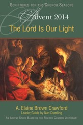 The Lord Is Our Light: An Advent Study Based on the Revised Common Lectionary - Slightly Imperfect