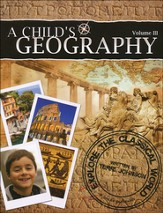 A Child's Geography Volume III: Explore the Classical World