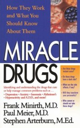 Miracle Drugs