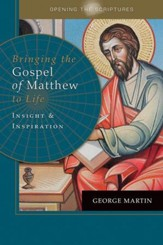 Bringing the Gospel of Matthew to Life: Insight & Inspiration