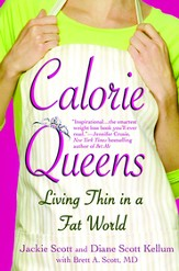 Calorie Queens: Living Thin in a Fat World - eBook