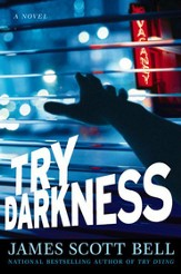 Try Darkness - eBook