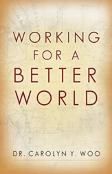 Working for a Better World: God Neighbor Self