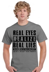 Real Eyes Realize Real Lies Shirt, Gray, Medium