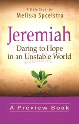 Jeremiah - Women's Bible Study Preview Book: Daring to Hope in an Unstable World