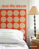 Real Life Decor: 100 Easy DIY Projects to Brighten Your Home on a Budget - eBook