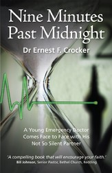 Nine Minutes Past Midnight: A Young Emergency Doctor Comes Face to Face with his not so Silent Partner