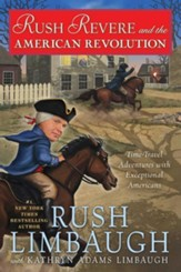 NEW! Rush Revere and the American Revolution