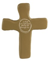 Eternal Life Calming Cross