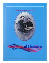 Americans of Character: Abraham Lincoln