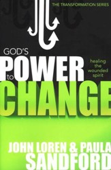 God's Power to Change: Healing the Wounded Spirit