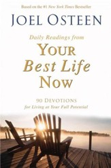 Daily Readings from Your Best Life Now: 90 Devotions for Living at Your Full Potential - eBook