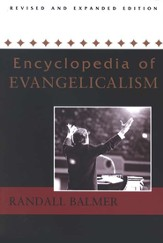 Encyclopedia of Evangelicalism