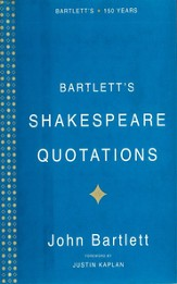 Bartlett's Shakespeare Quotations - eBook