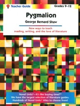 Pygmalion, Novel Units Teacher's Guide, Grades 9-12