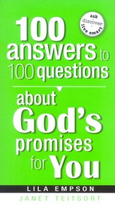 100 Answers to 100 Questions About God's Promises for You