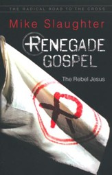 Renegade Gospel: The Rebel Jesus