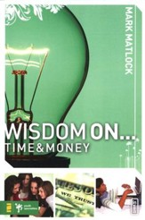 Wisdom On: Time and Money