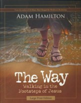 The Way: Walking in the Footsteps of Jesus, Large Print