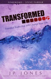 Transformed: Essentials of the Christian Life
