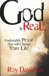 God is Real: Undeniable Proof That Will Change Your Life