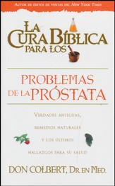 La cura biblica para los problemas de la prostata, The Biblical Cure for Problems with Prostate