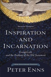 Inspiration and Incarnation: Evangelicals and the Problem of the Old Testament - eBook
