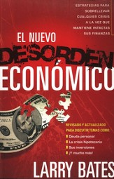 El Nuevo Desorden Económico  (The New Economic Disorder)