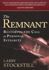 The Remnant: Restoring the Call to Personal Integrity