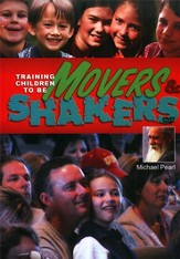Training Children To Be Movers & Shakers DVD