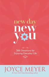 New Day, New You: 366 Devotions for Enjoying Everyday Life - eBook