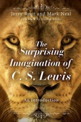 The Surprising Imagination of C.S. Lewis: An Introduction