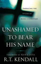 Unashamed to Bear His Name: Embracing the Stigma of Being a Christian