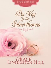 By the Way of the Silverthorns - eBook