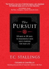 The Pursuit: 14 Ways in 14 Days to Passionately Seek God's Purpose for Your Life - eBook