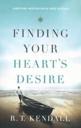 Finding Your Heart's Desire: Ambition, Motivation & True Success