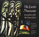 The Easter Procession: Encounters with the Risen Christ, Compact Disc [CD]