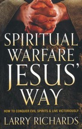 Spiritual Warfare Jesus' Way: How to Conquer Evil Spirits & Live Victoriously - Slightly Imperfect