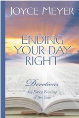 Ending Your Day Right: Devotions for Every Evening of the Year - eBook